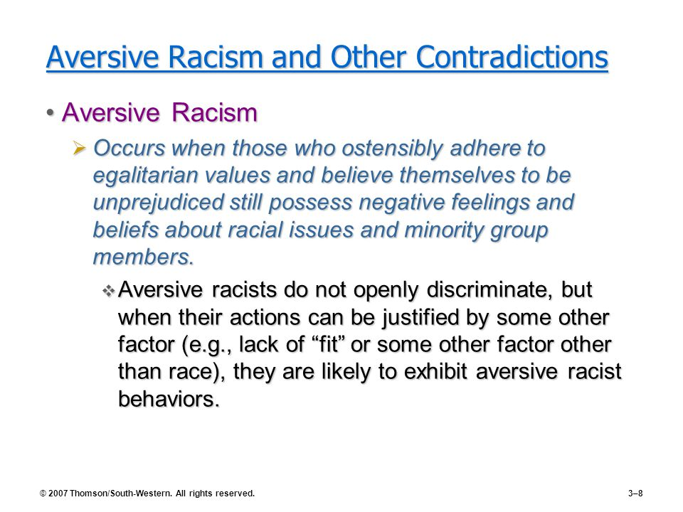 Aversive Racism and Other Contradictions
