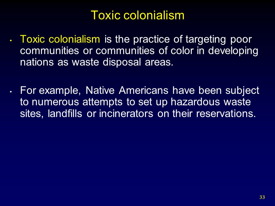 Toxic colonialism
