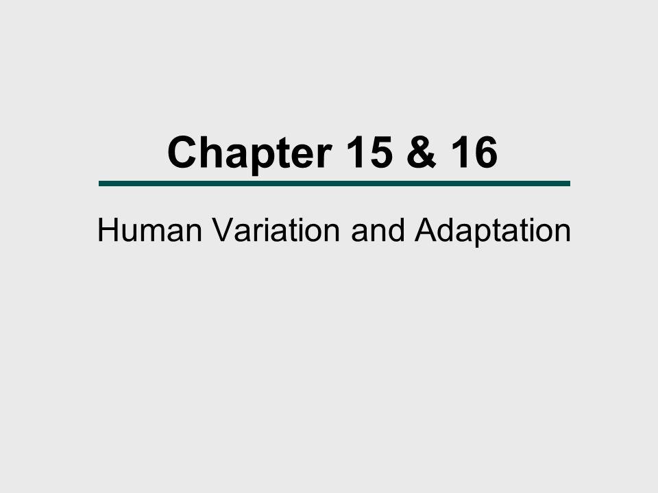 Human Variation and Adaptation