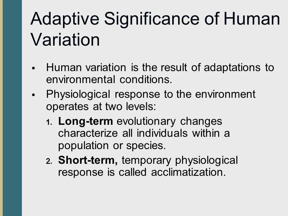 Adaptive Significance of Human Variation