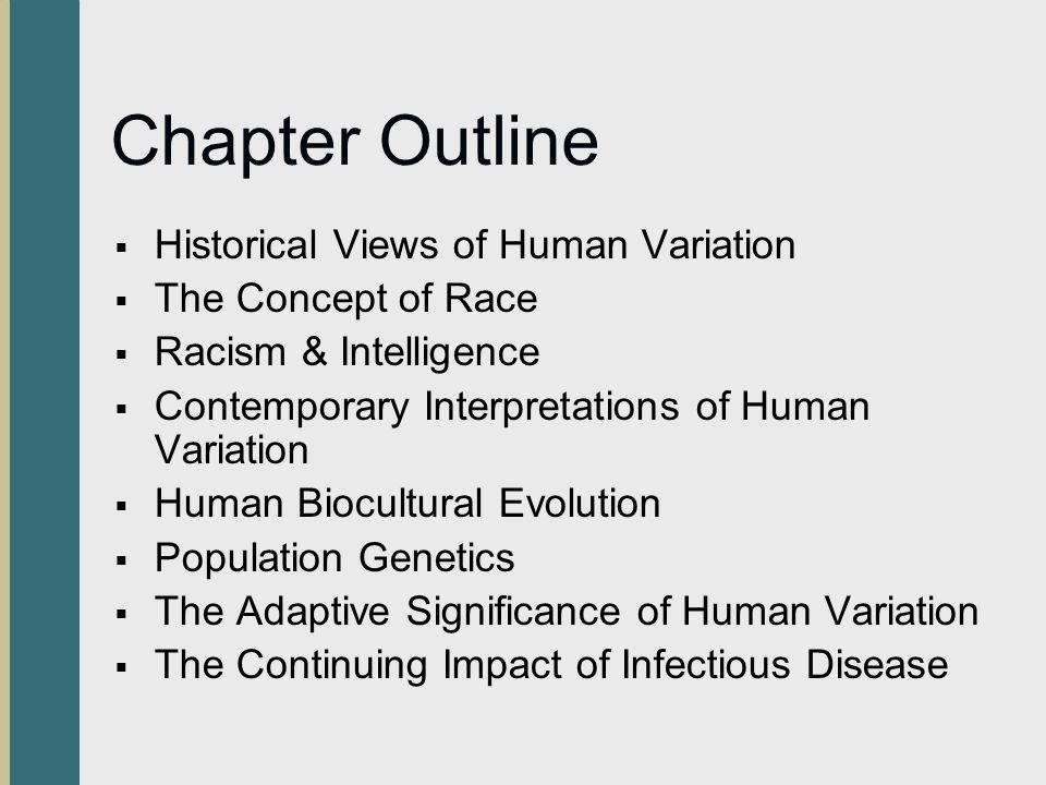 Chapter Outline Historical Views of Human Variation