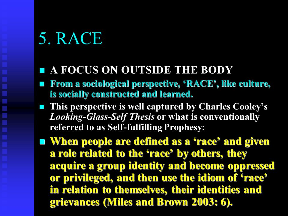 5. RACE A FOCUS ON OUTSIDE THE BODY