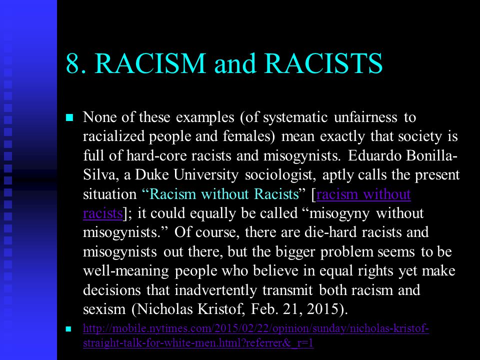 8. RACISM and RACISTS