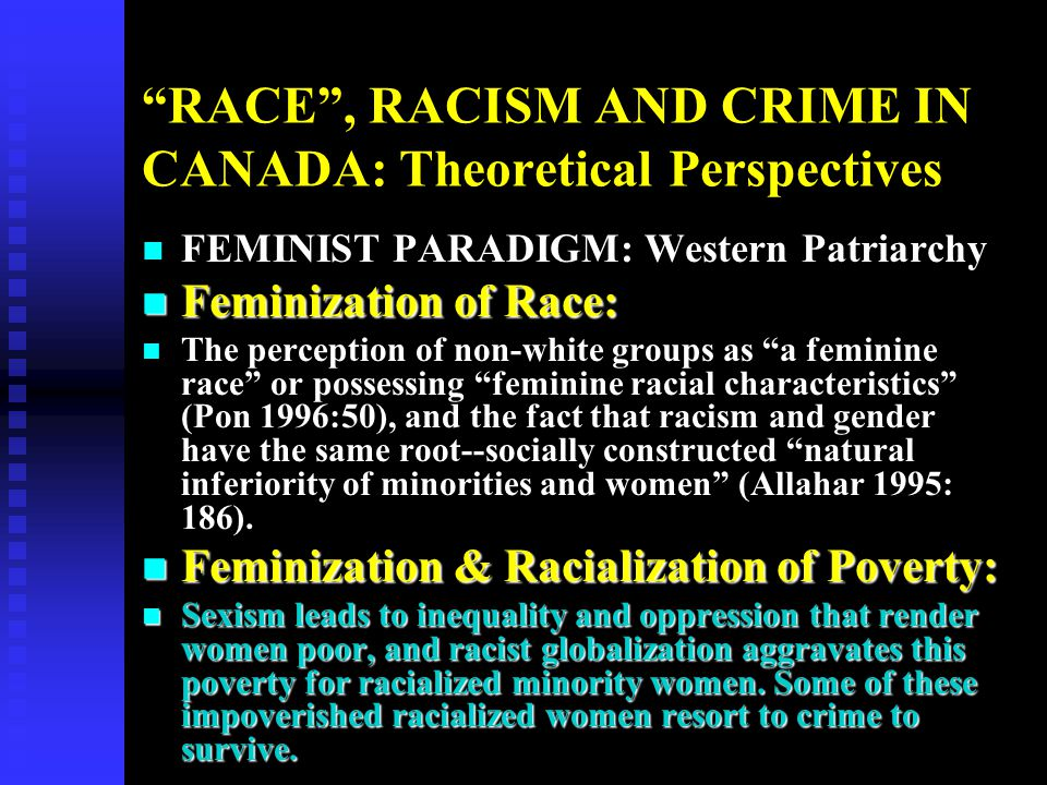 RACE , RACISM AND CRIME IN CANADA: Theoretical Perspectives