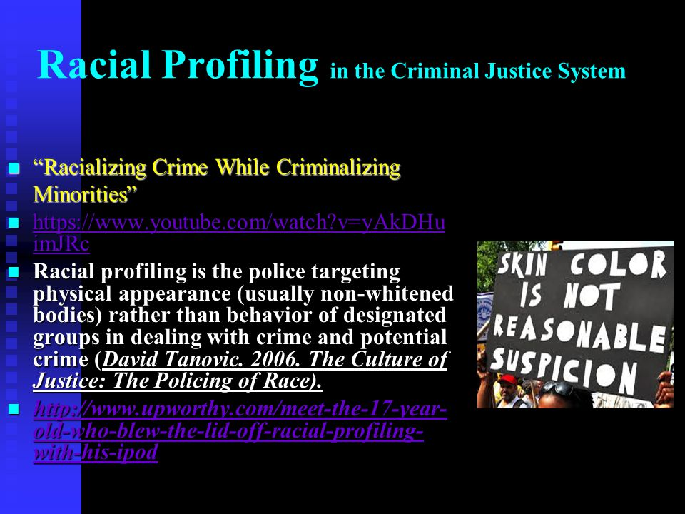 Racial Profiling in the Criminal Justice System