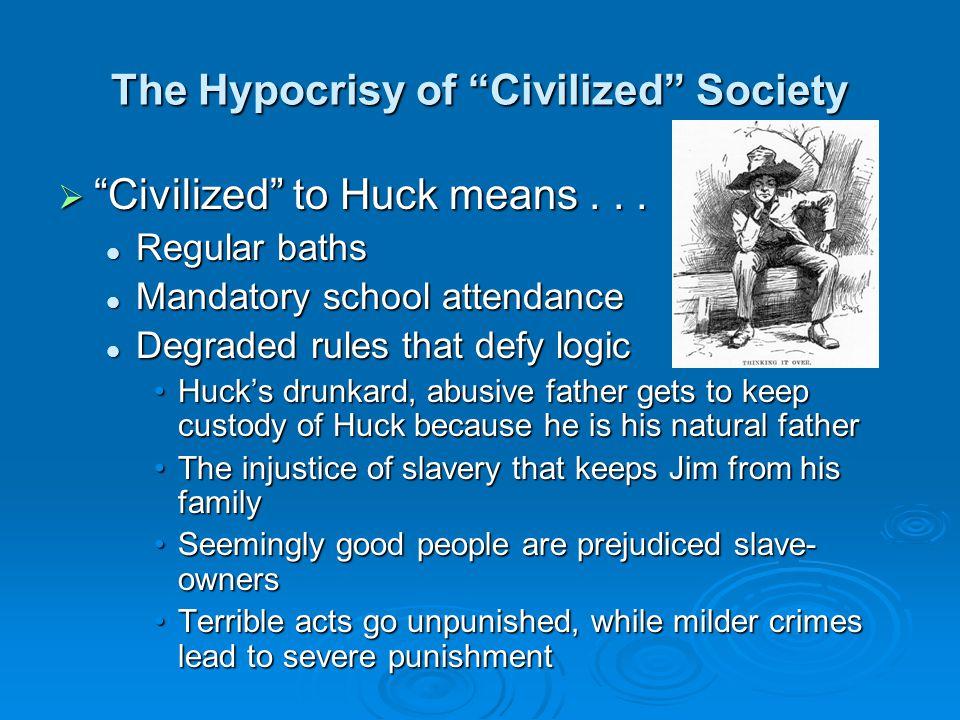 The Hypocrisy of Civilized Society