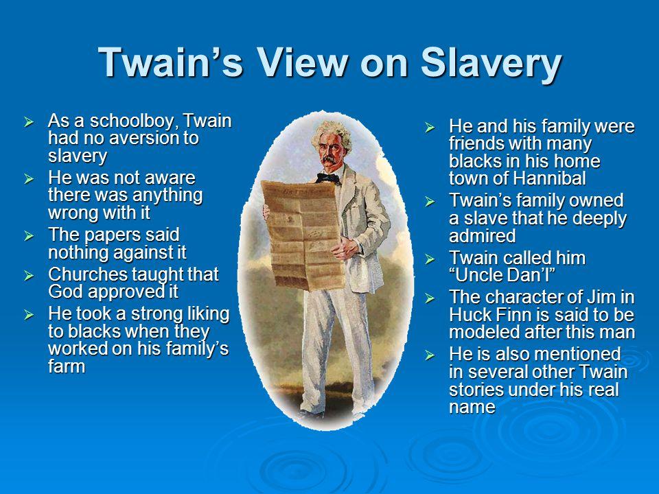 Twain's View on Slavery