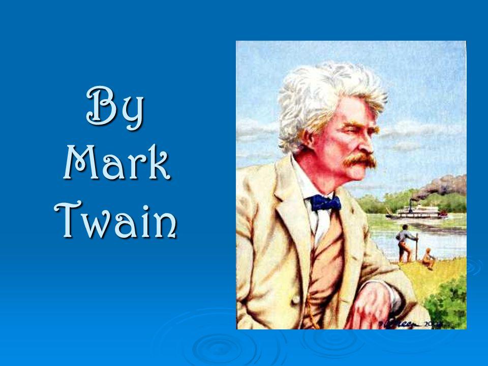 By Mark Twain