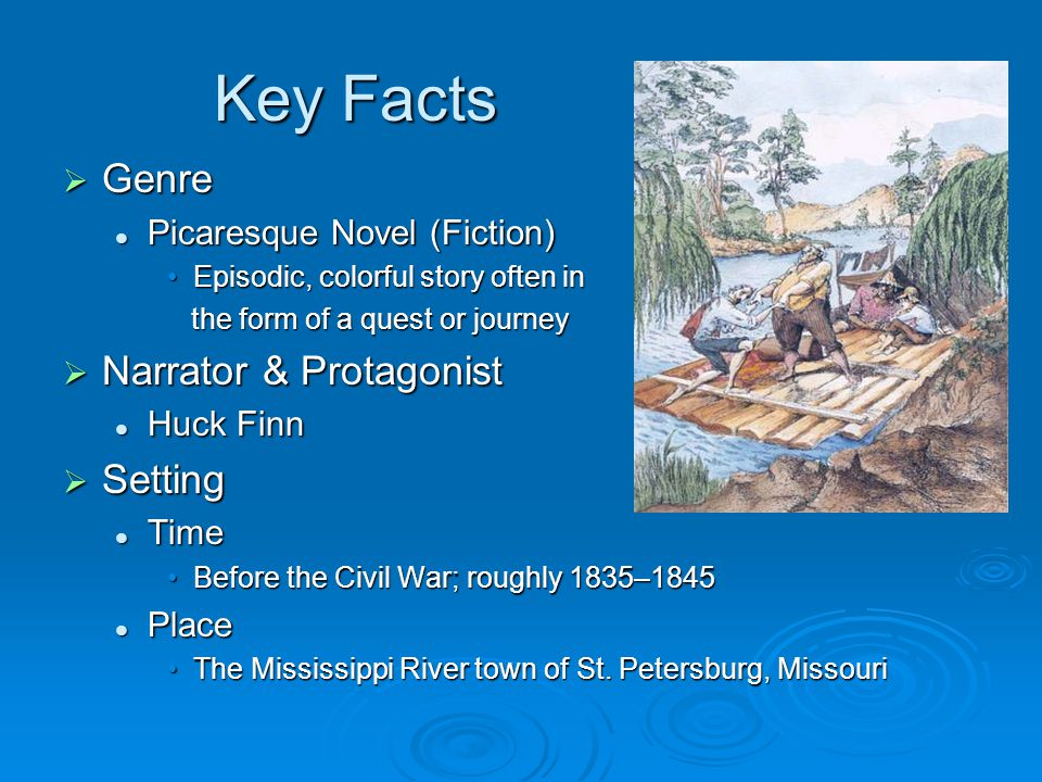 Key Facts Genre Narrator & Protagonist Setting