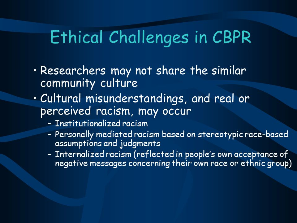 Ethical Challenges in CBPR
