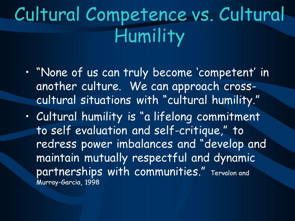 Cultural Competence vs. Cultural Humility