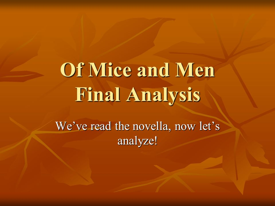 Of Mice and Men Final Analysis