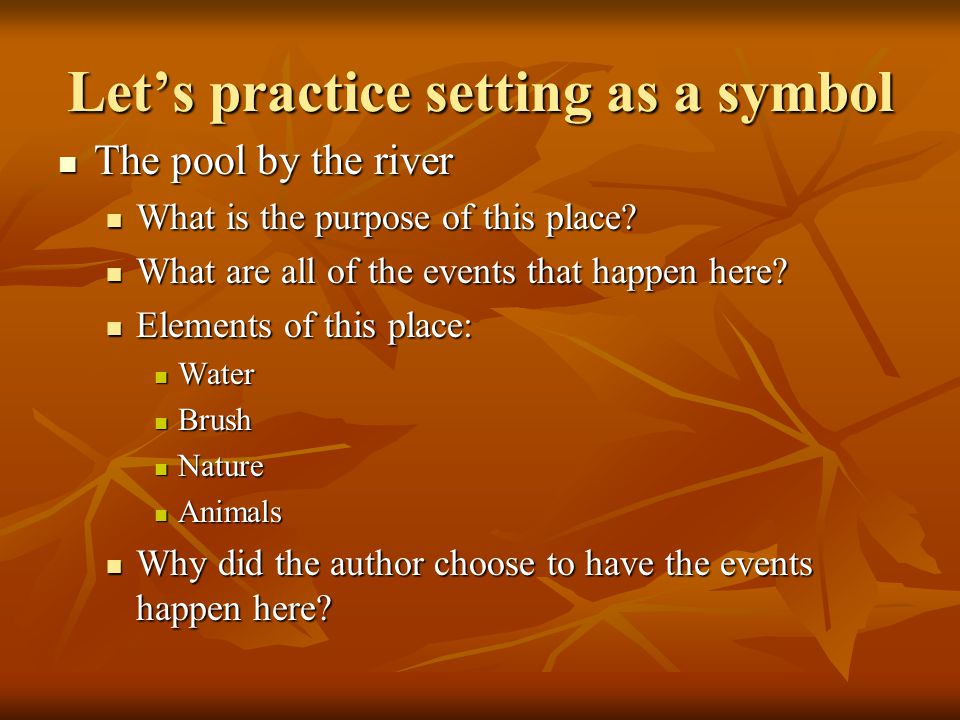 Let's practice setting as a symbol