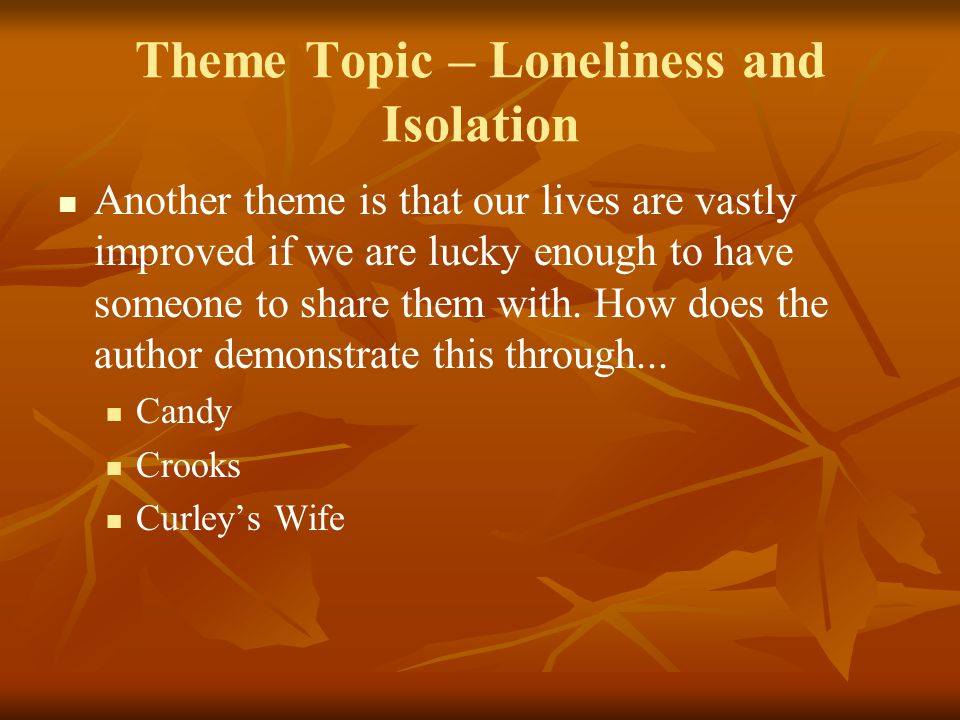 Theme Topic – Loneliness and Isolation