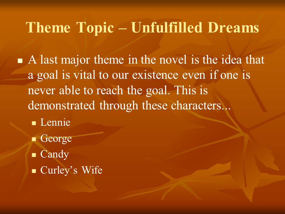 Theme Topic – Unfulfilled Dreams