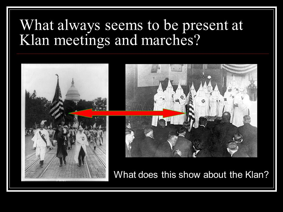 What always seems to be present at Klan meetings and marches