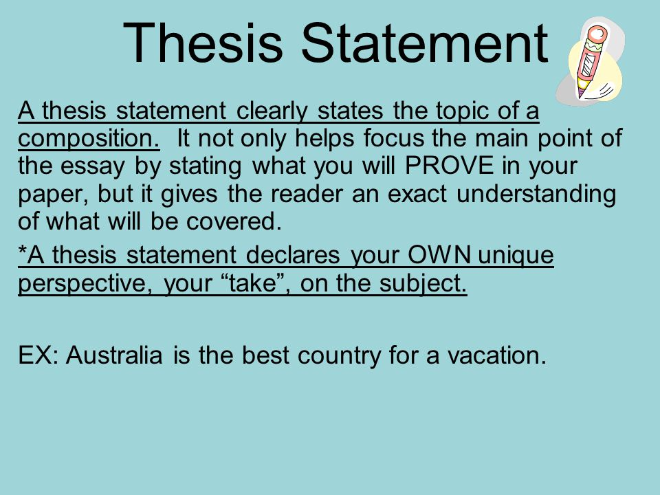 a thesis will A thesis statement declares what you believe and what you intend to prove a good thesis statement makes the difference between a thoughtful research project and a simple retelling of.