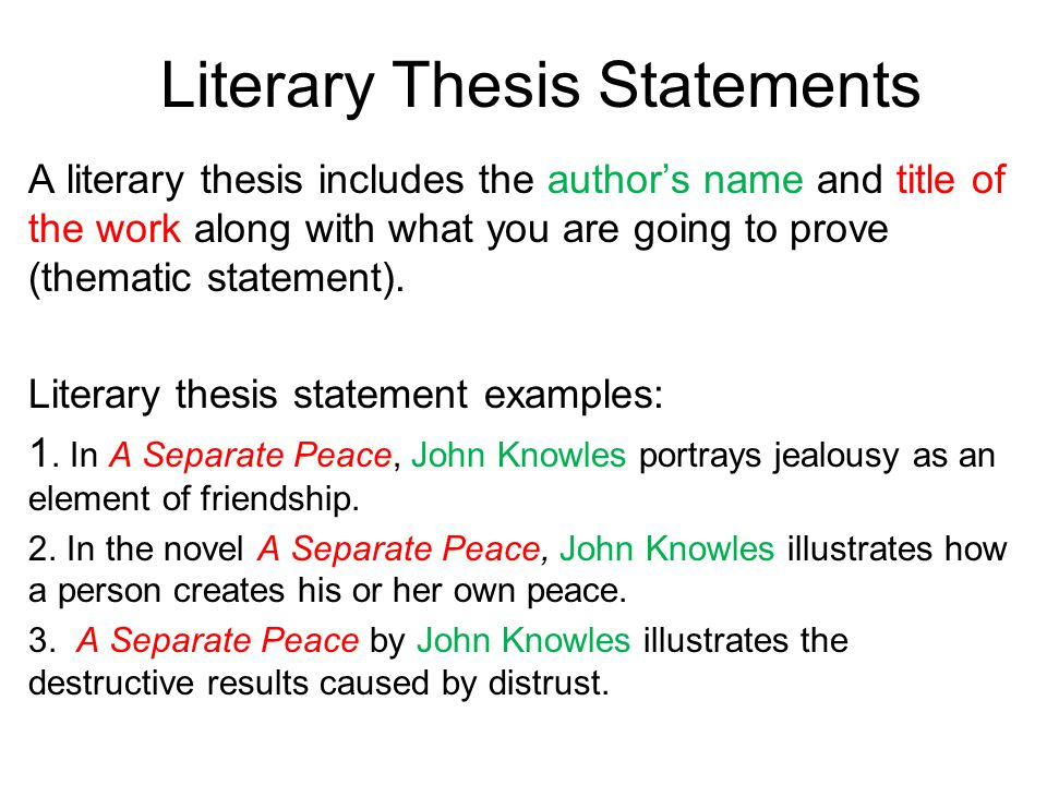 writing literary thesis statements How can the answer be improved.
