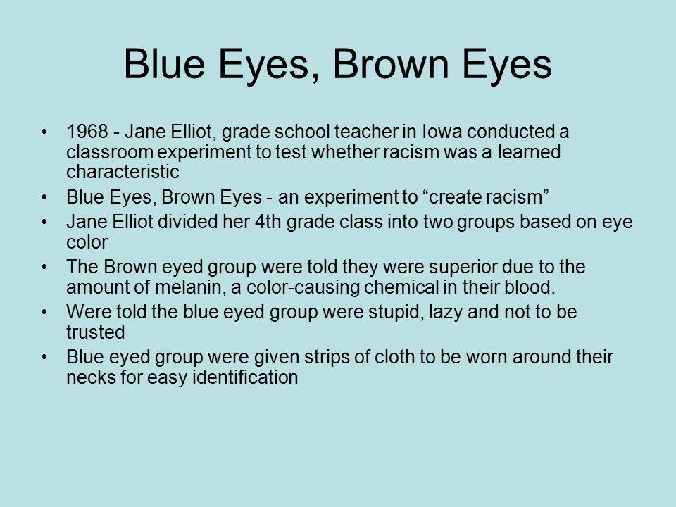 Blue Eyes, Brown Eyes