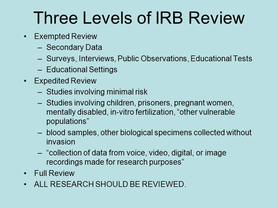 Three Levels of IRB Review