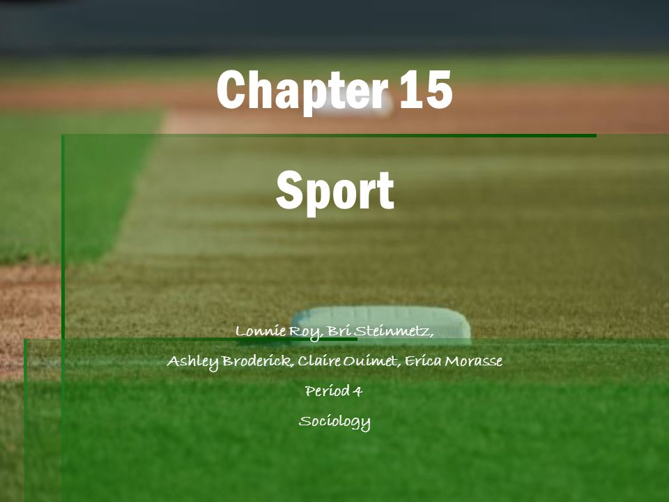 Chapter 15 Sport Lonnie Roy, Bri Steinmetz,