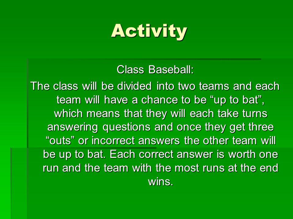Activity Class Baseball: