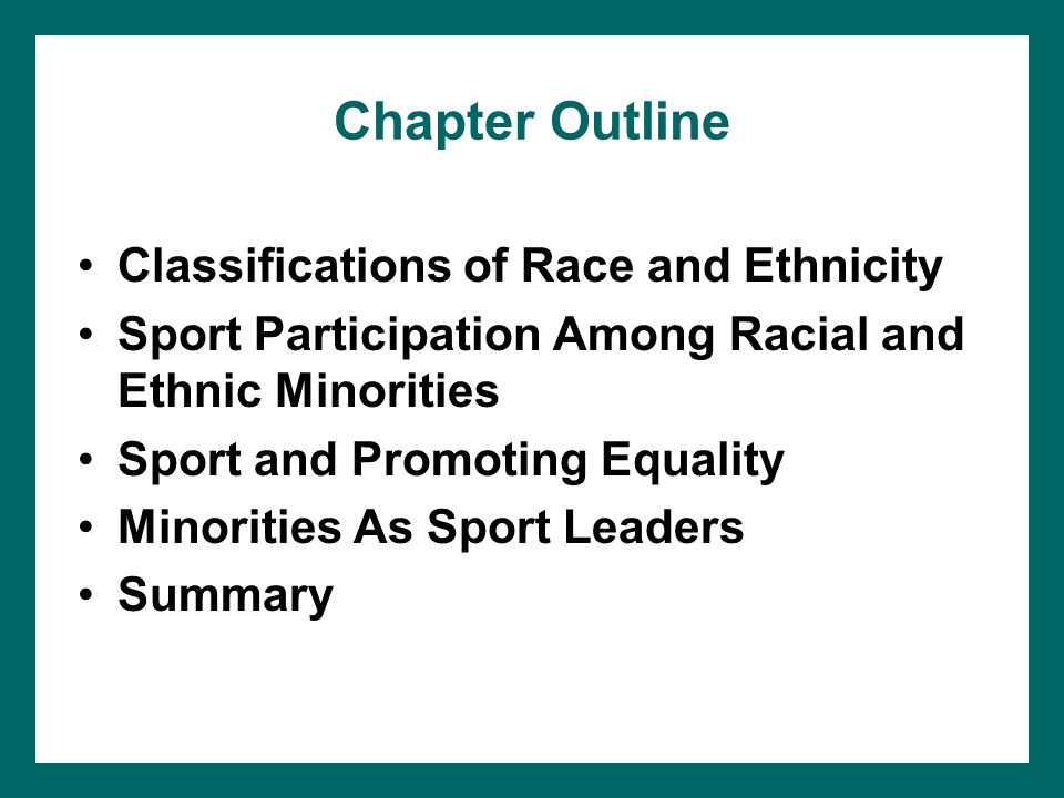 Chapter Outline Classifications of Race and Ethnicity