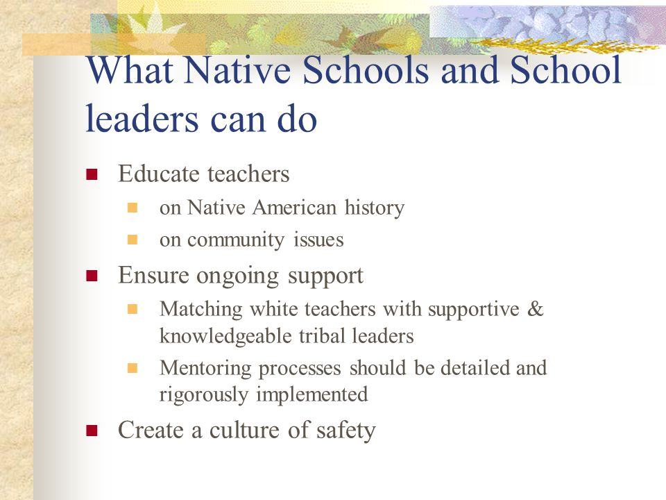 What Native Schools and School leaders can do