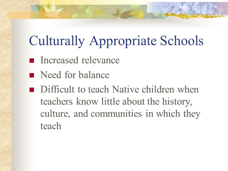 Culturally Appropriate Schools