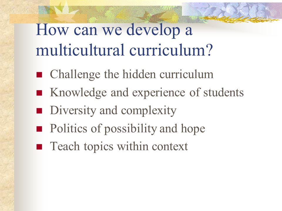 How can we develop a multicultural curriculum