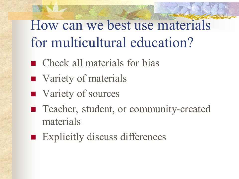 How can we best use materials for multicultural education