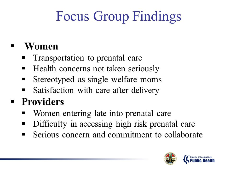 Focus Group Findings Women Providers Transportation to prenatal care