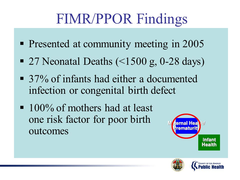 FIMR/PPOR Findings Presented at community meeting in 2005