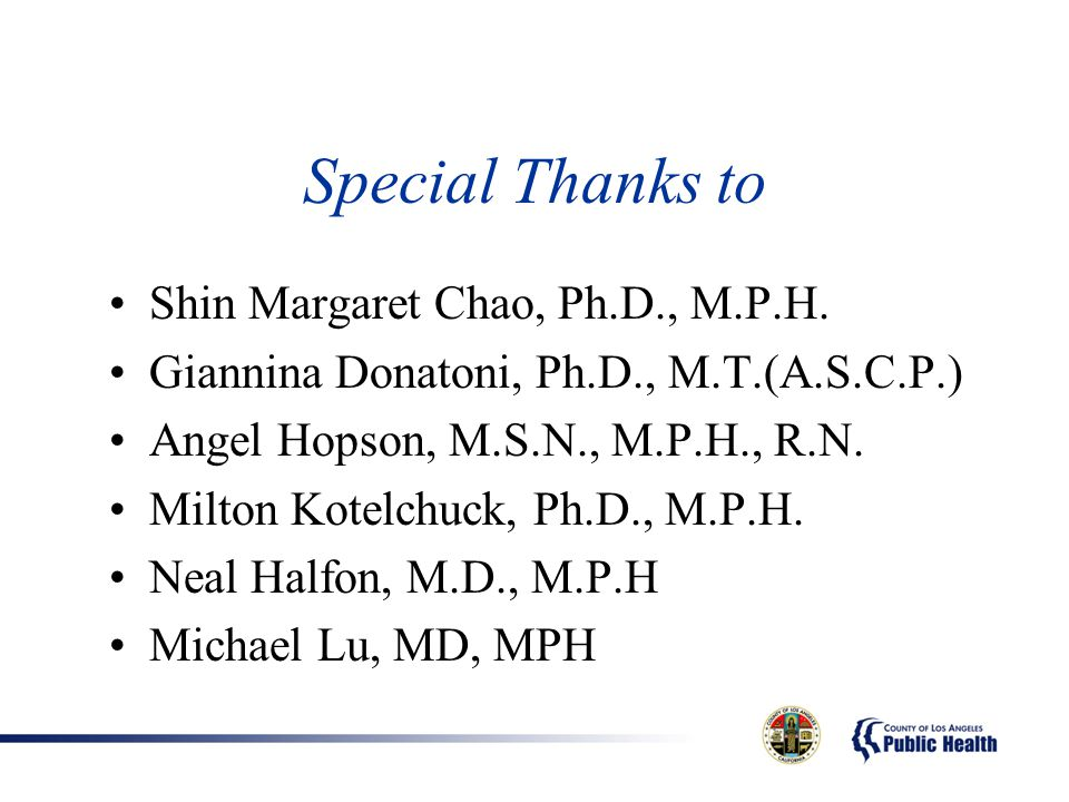 Special Thanks to Shin Margaret Chao, Ph.D., M.P.H.