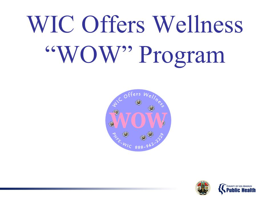 WIC Offers Wellness WOW Program