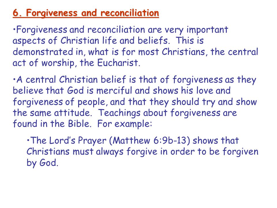 6. Forgiveness and reconciliation