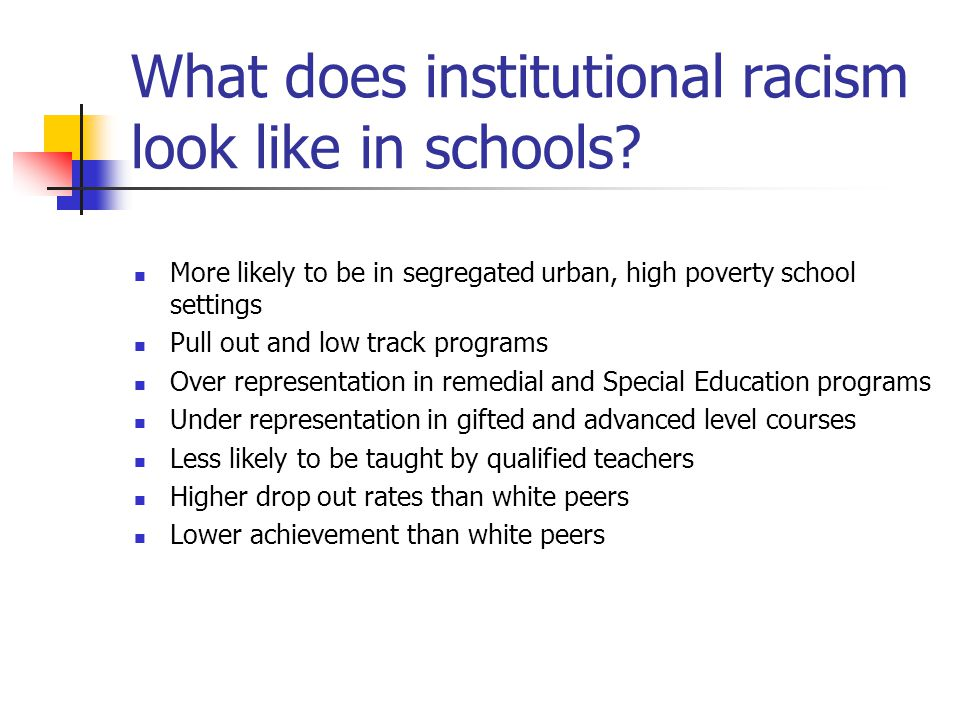 What does institutional racism look like in schools