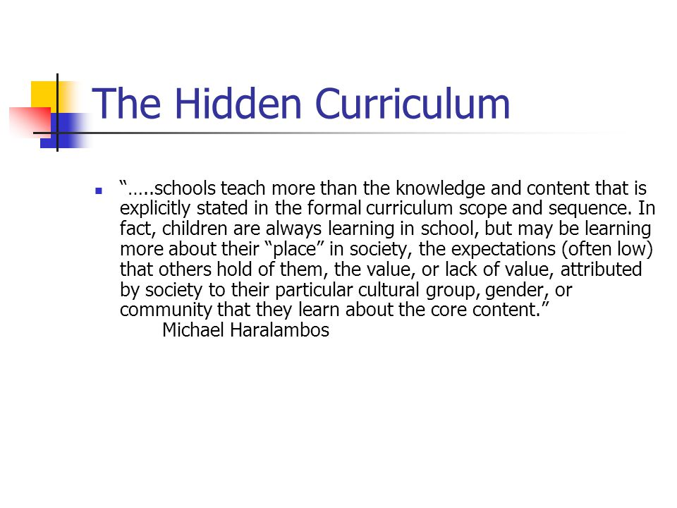 The Hidden Curriculum