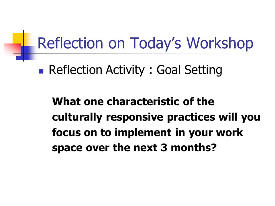 Reflection on Today's Workshop