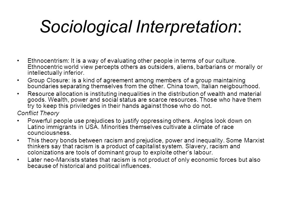 Sociological Interpretation: