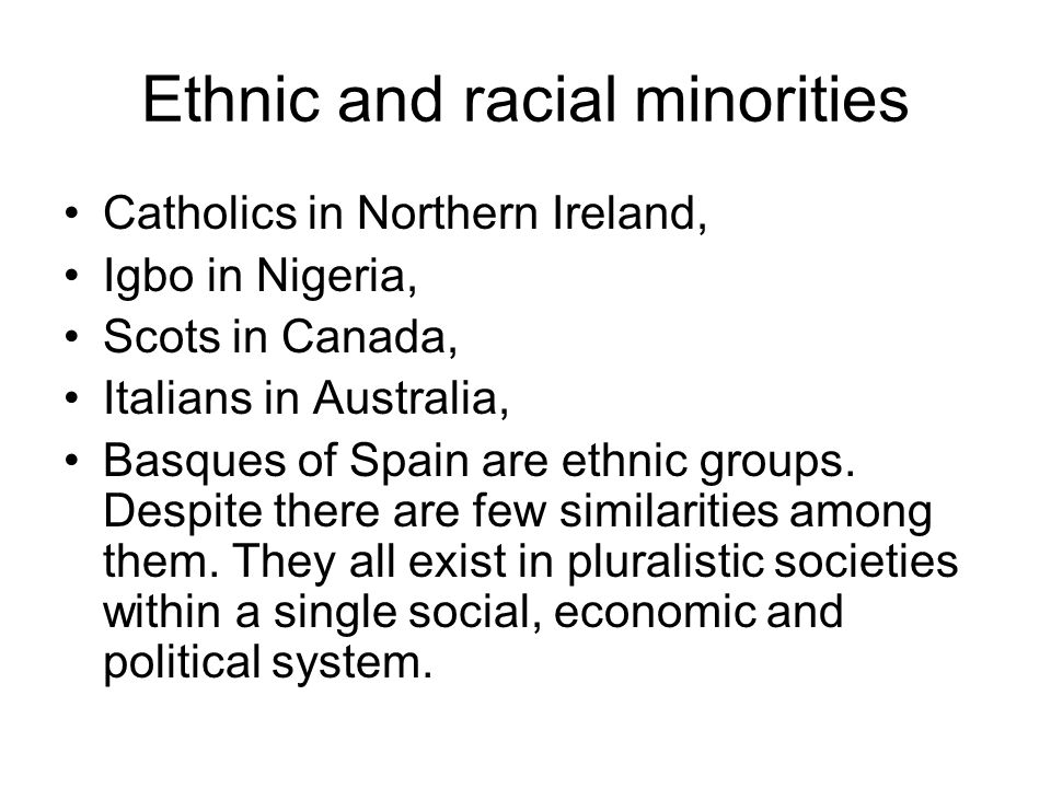 Ethnic and racial minorities