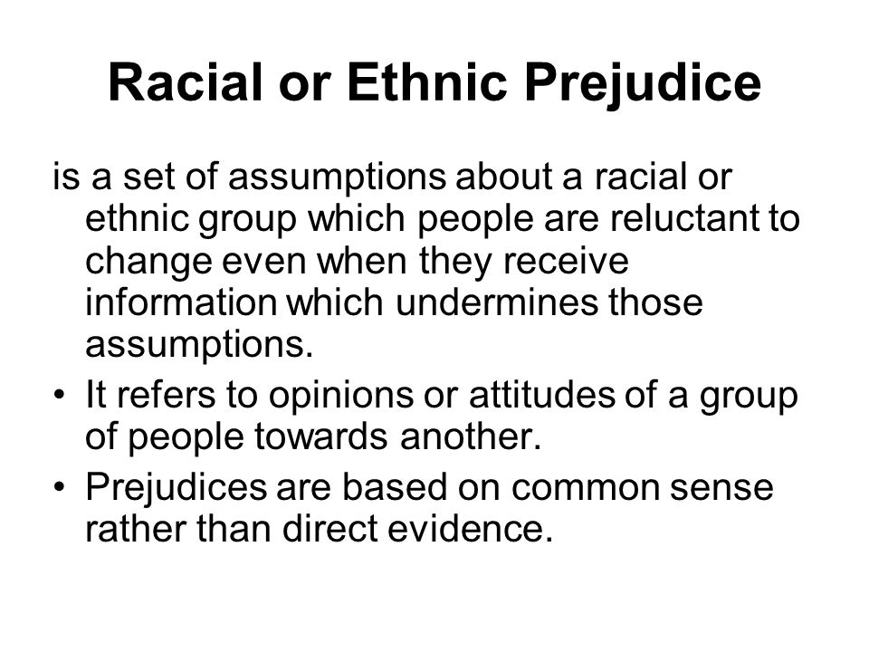 Racial or Ethnic Prejudice