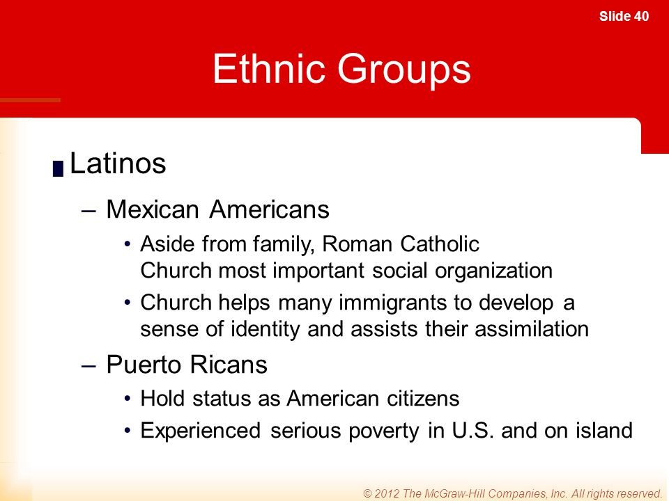 Ethnic Groups Latinos Mexican Americans Puerto Ricans