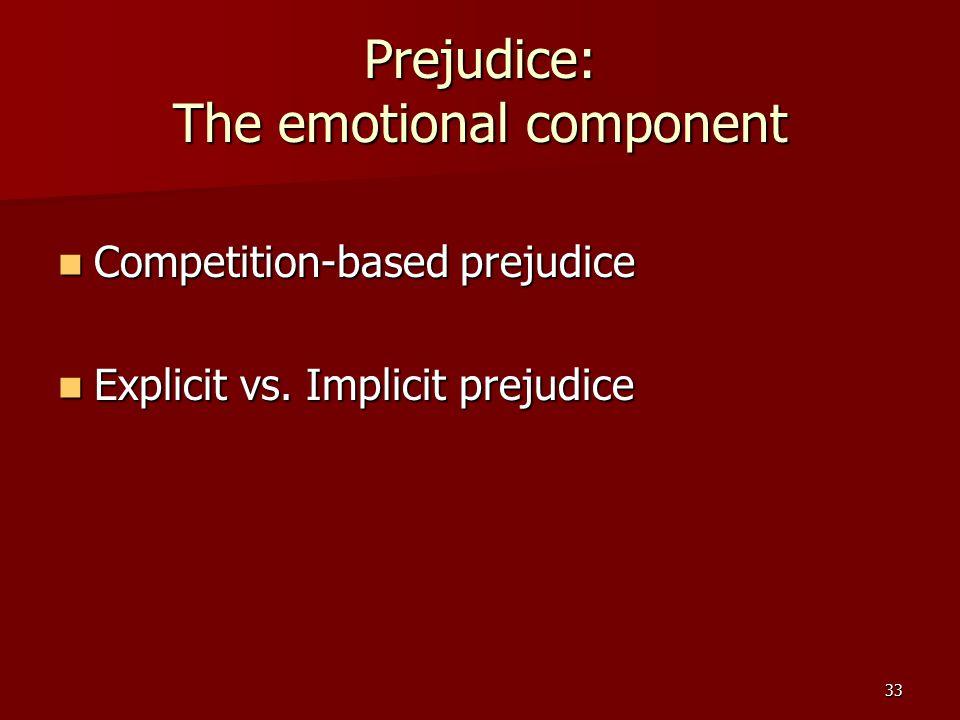 Prejudice: The emotional component