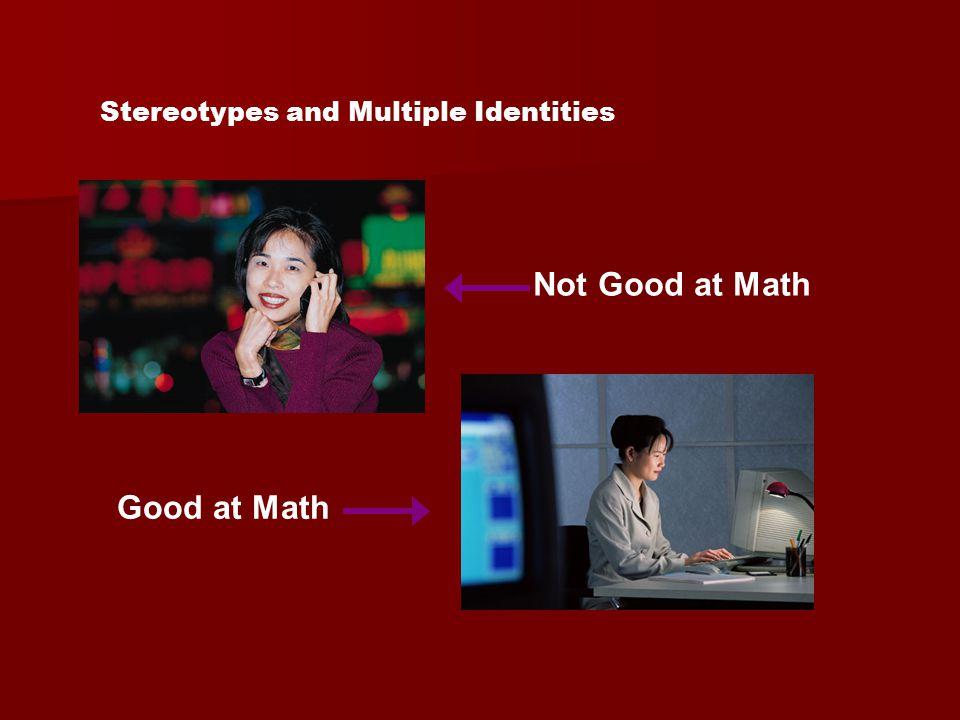Not Good at Math Good at Math