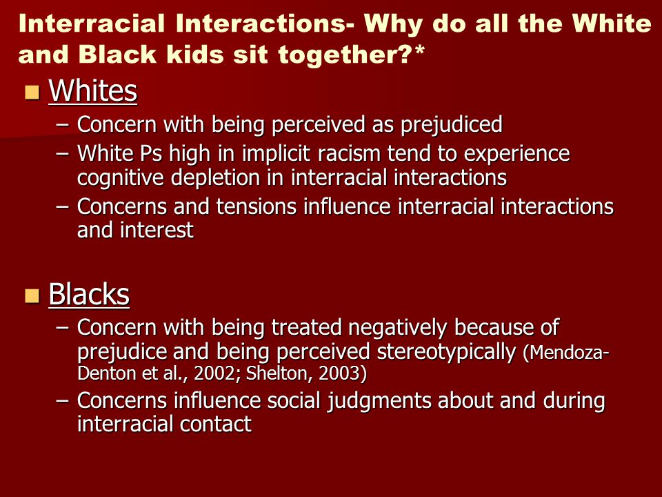 Interracial Interactions- Why do all the White and Black kids sit together *