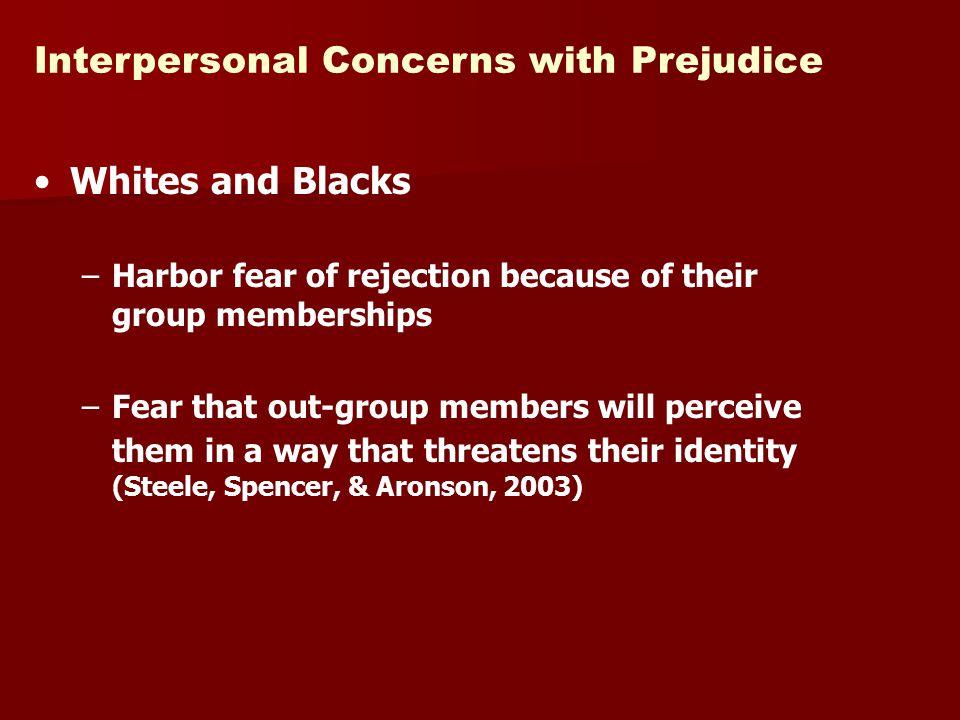 Interpersonal Concerns with Prejudice
