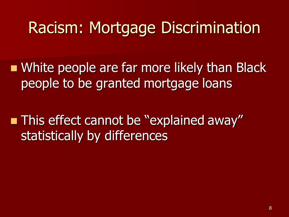 Racism: Mortgage Discrimination