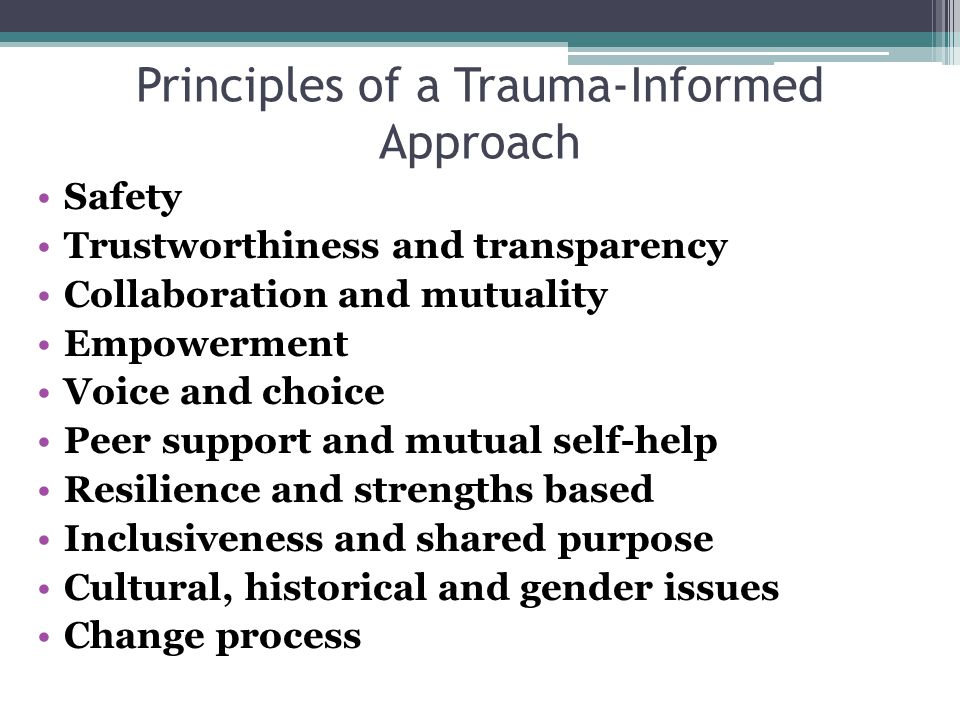 Principles of a Trauma-Informed Approach