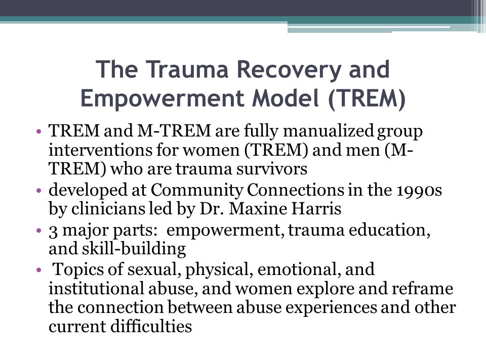 The Trauma Recovery and Empowerment Model (TREM)